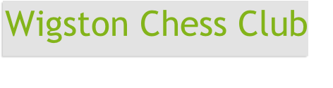 Wigston Chess Club